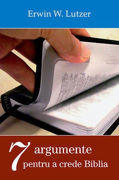 Sapte argumente pentru a crede Biblia