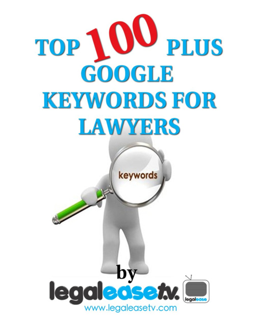 TOP 100 PLUS GOOGLE KEYWORDS FOR LAWYERS