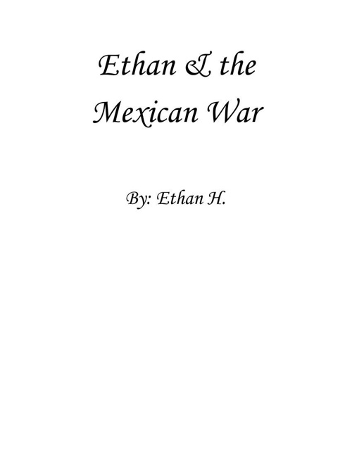 Ethan and the Mexican War