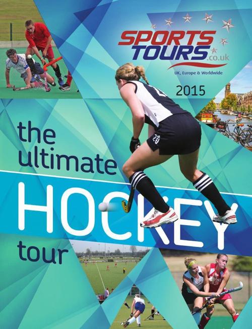 Hockey Brochure 2015 - Sports Tours UK & EU