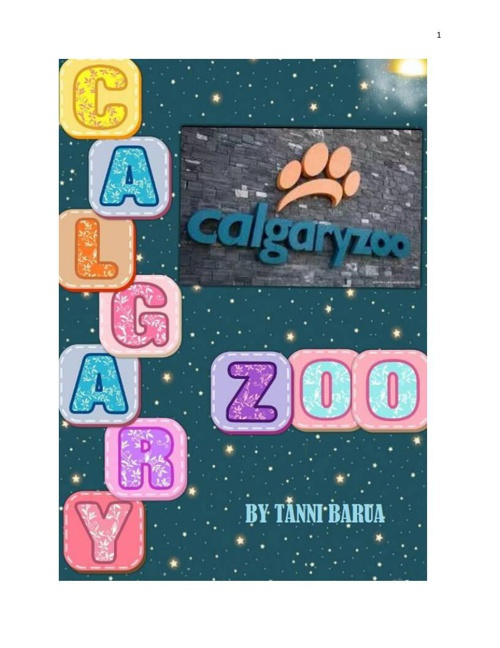My Experience With Visiting the Calgary Zoo....
