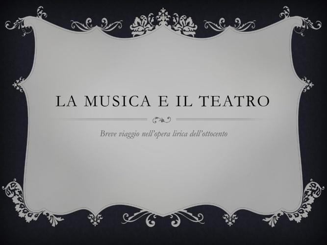La musica e il teatro nell'ottocento videolibro
