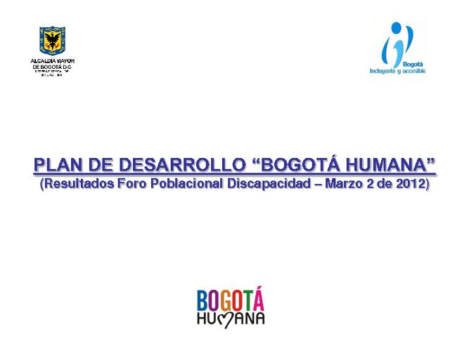 Resultados Foro Poblacional Discapacidad - Marzo 2 de 2012
