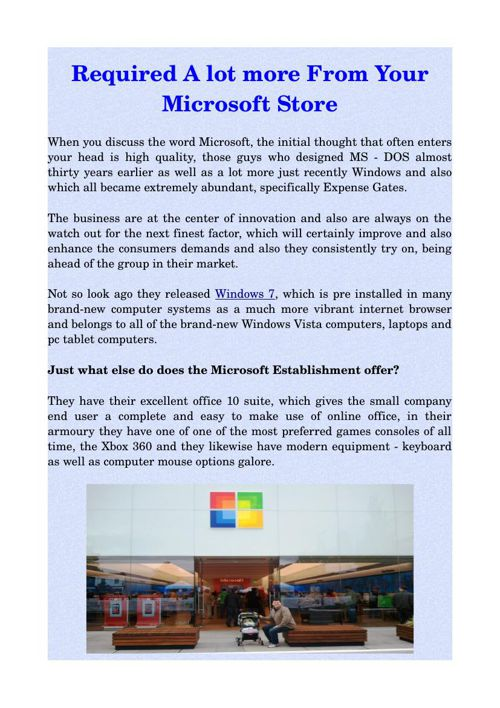 Required A lot more From Your Microsoft Store