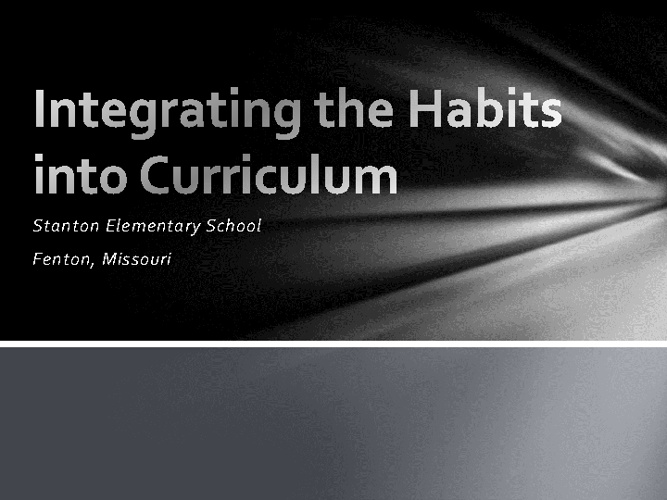 Integrating the Habits into the Curriculum