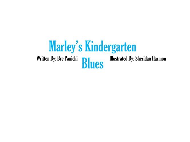 Marley's Kindergarten Blues