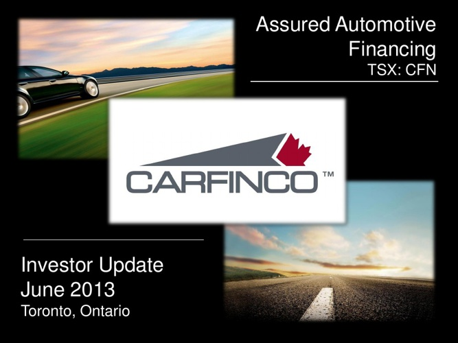 Carfinco Toronto Reception Presentation June 2013