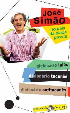 Jose Simao - No Pais da Piada Pronta