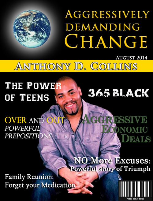Aggressively Demanding Change-August 2014