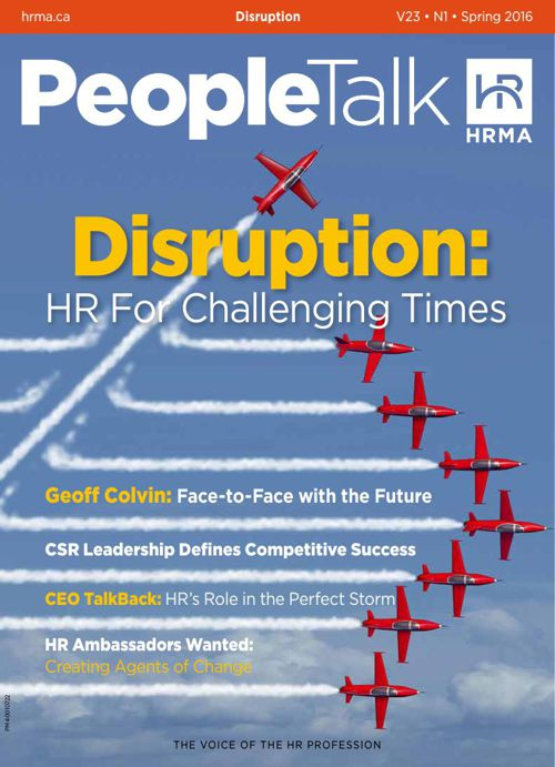 PeopleTalk Spring 2016 - Disruption: HR for Challenging TImes