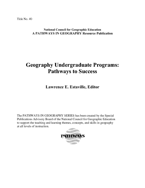 Lawrence E. Estaville's Geography Undergraduate Programs: Pathwa