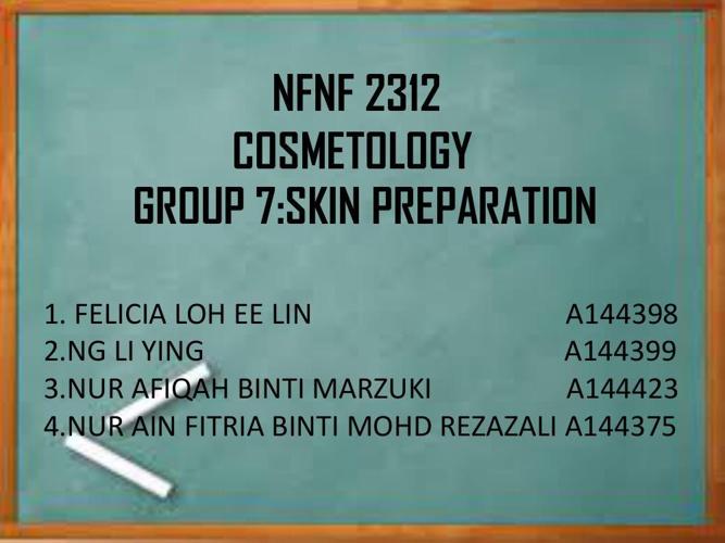 GROUP 7-skin preparation