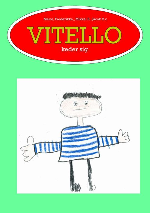 Vitello keder sig