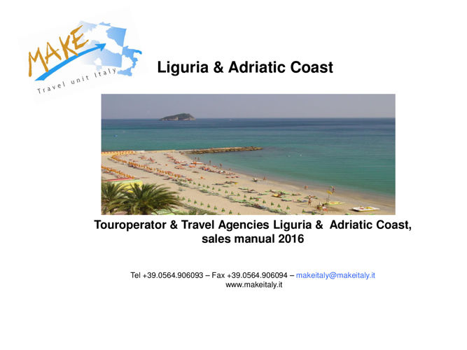 TO & Travel Agencies sales manual 2016 Liguria,Adriatica