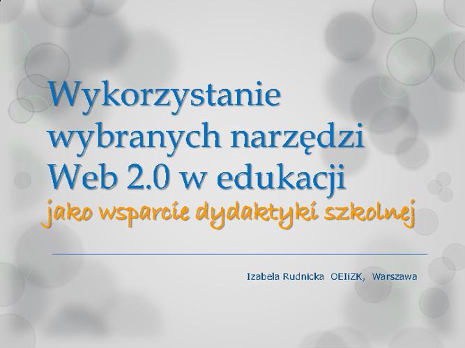 Copy of Wykorzystanie wybranych narzędzi Web 2.0 w edukacji
