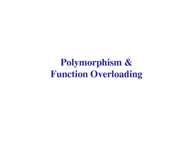 POlymorphism&Function Overloading