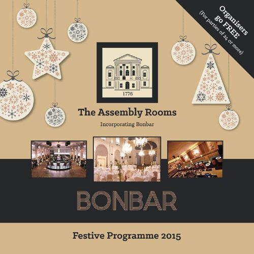 Festive Programme 2015 | The Assembly Rooms, Bonbar and The 467