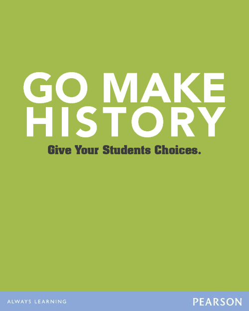 Go Make History: Give Your Students Choices