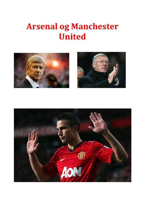Manchester og Arsenal