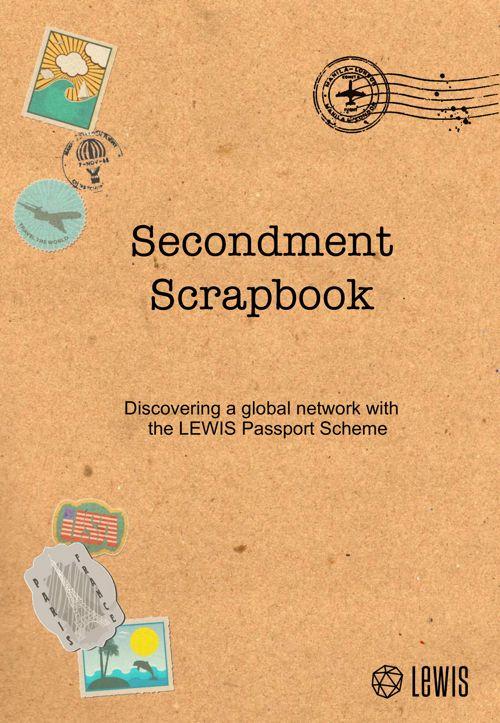 LEWIS Secondment Scrapbook
