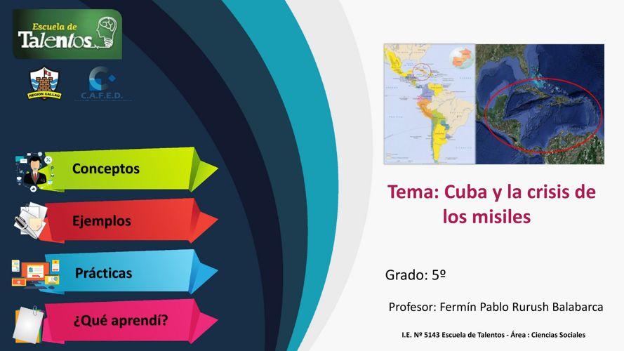 CUBA Y LA CRISIS DE LOS MISILES