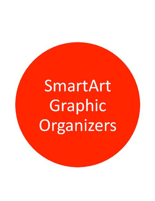 SmartArt Graphic Organizers