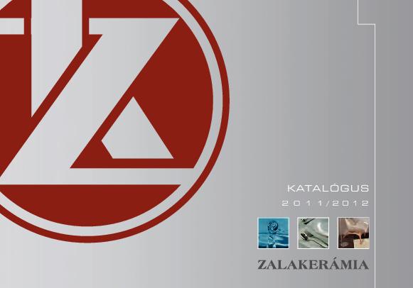 ZALAKERÁMIA 2011 / 2012