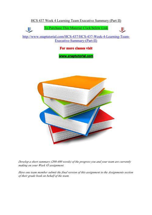 HCS 437 Week 4 Learning Team Executive Summary (Part II)