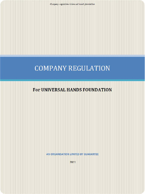 UNIVERSAL HANDS FOUNDATION REGULATIONS