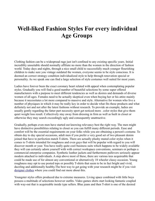 Well-liked Fashion Styles For every individual Age Groups