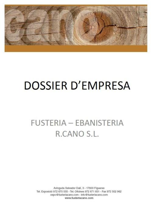 FUSTERIA - EBANISTERIA R.CANO, S.L. - DOSSIER D'EMPRESA