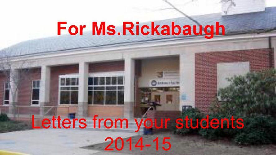 Letters for Ms. Rickabaugh