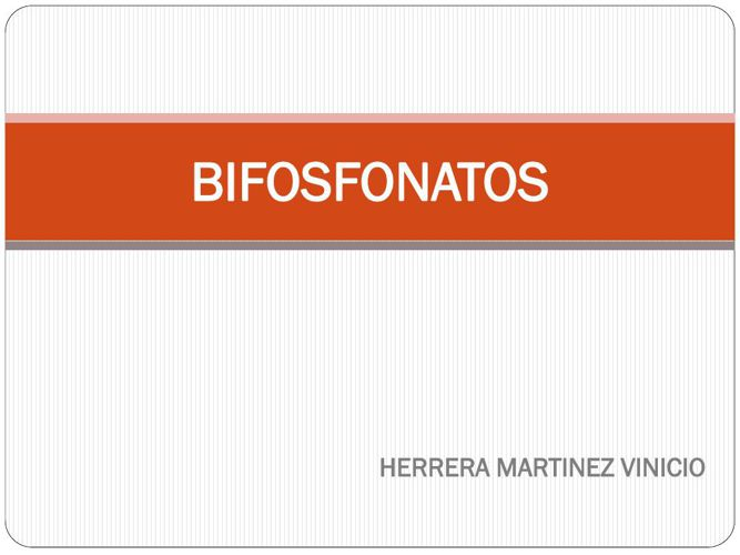 BIFOSFONATOS