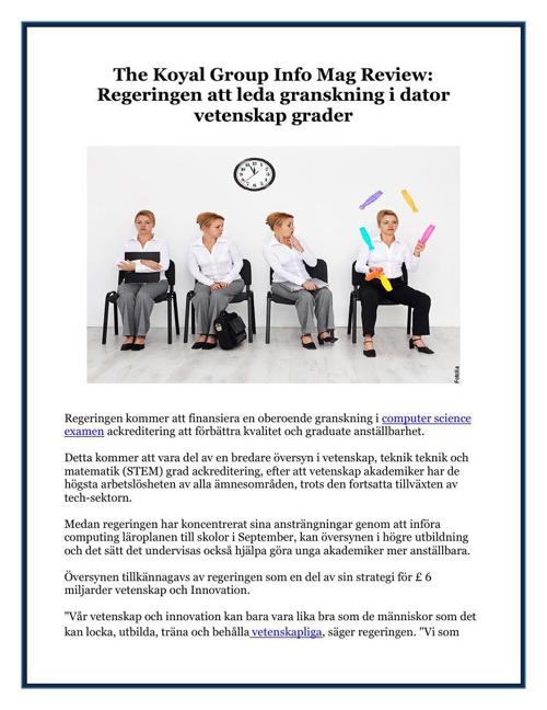 The Koyal Group Info Mag Review: Regeringen att leda granskning