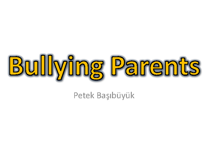 Bullying Parents