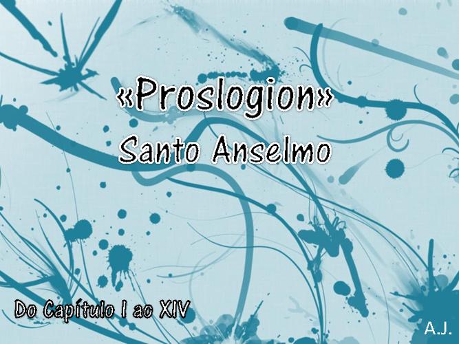 Proslogion - Santo Anselmo