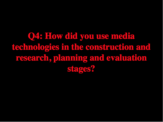 Question 4 (A2 Media Evaluation)