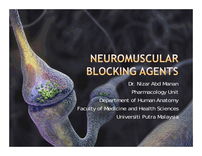 Neuromuscular Blocking Agents