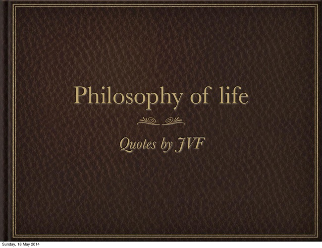 Quotes by JVF