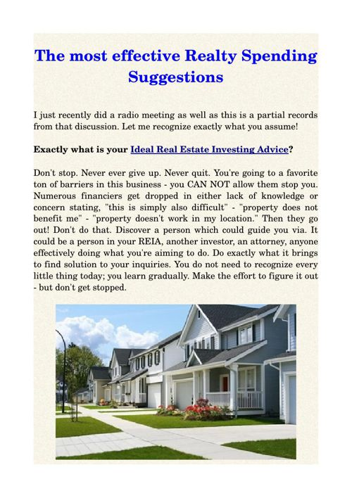 The most effective Realty Spending Suggestions