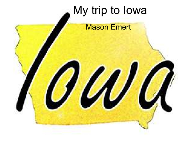 My trip to Iowa