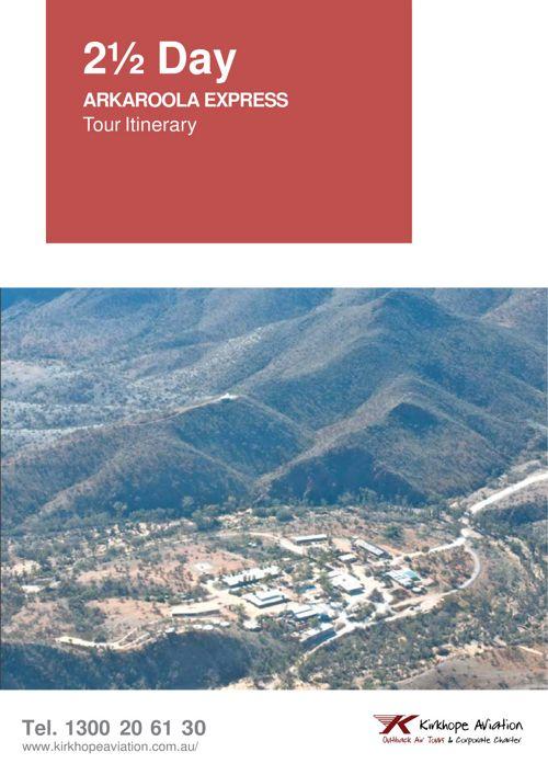 Arkaroola Express - Flinders Ranges 2.5 Day Tour Itinerary