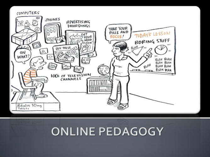 Online Pedagogy and Tools