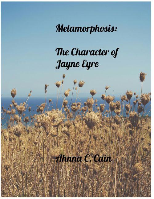 Metamorphosis: Cultivation of character, Jane Eyre