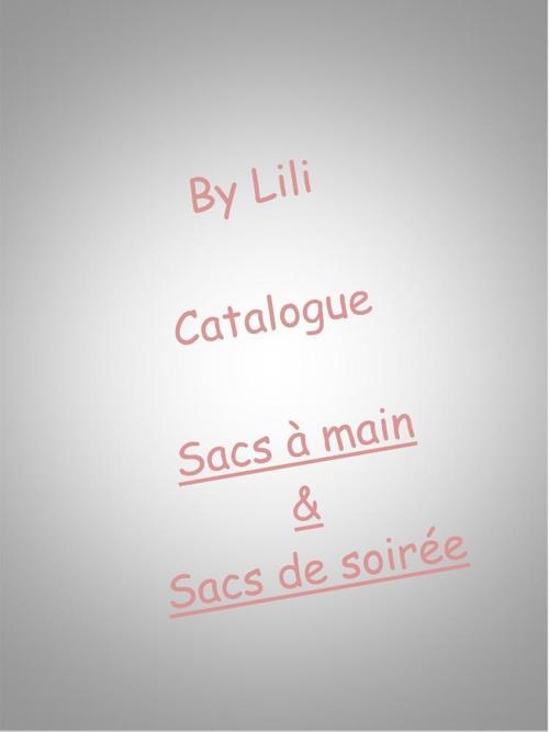 Catalogue By Lili_sacs à main_soiree
