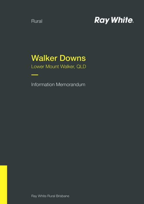 'Walker Downs' - Information Memorandum