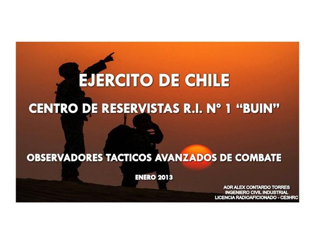 "OBSERVADORES TACTICOS AVANZADOS DE COMBATE C.R.R.I. Nº 1 ""BUIN"""