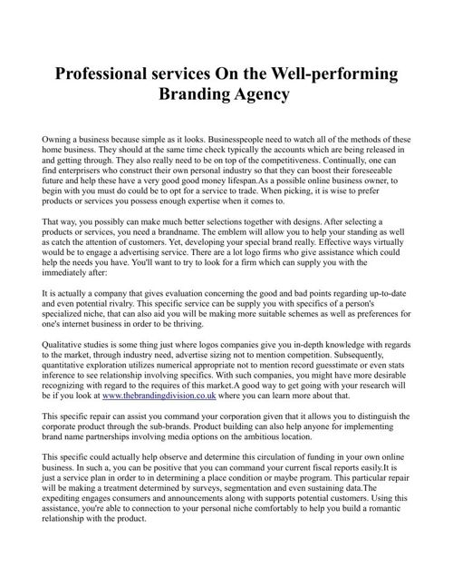 Professional services On the Well-performing Branding Agency