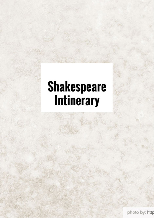 Shakespeare Intinerary
