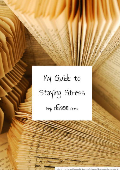 My Guide to Staying Stress Free